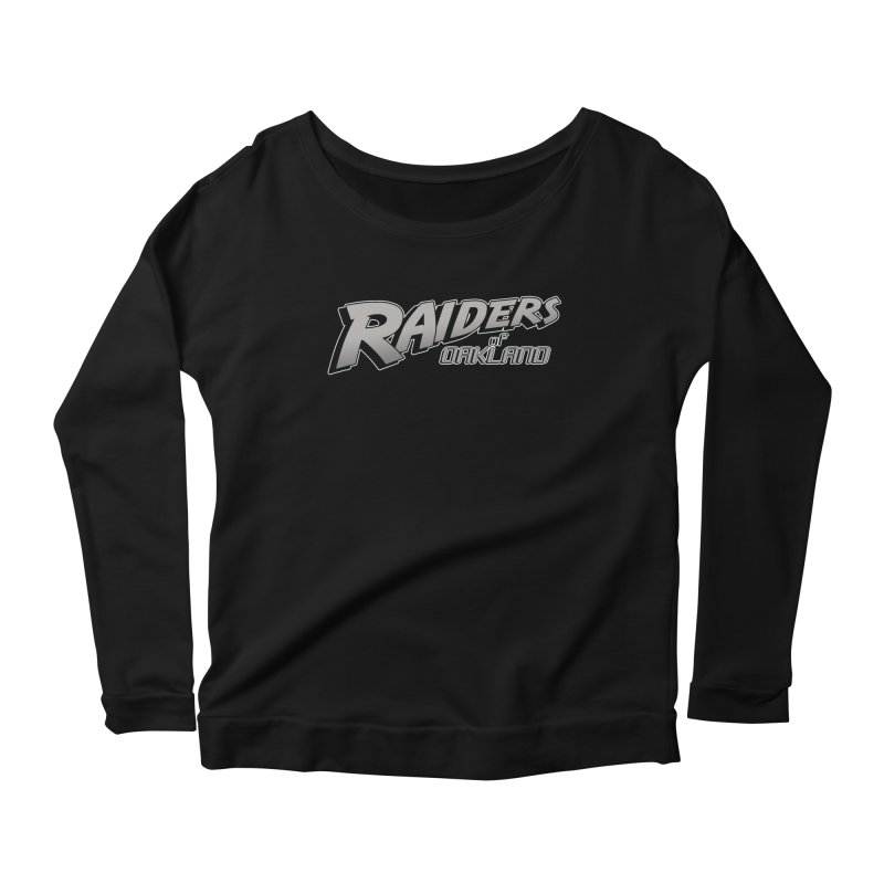 Raiders of Oakland (for now..) Women's Scoop Neck Longsleeve T-Shirt by Mike Hampton's T-Shirt Shop