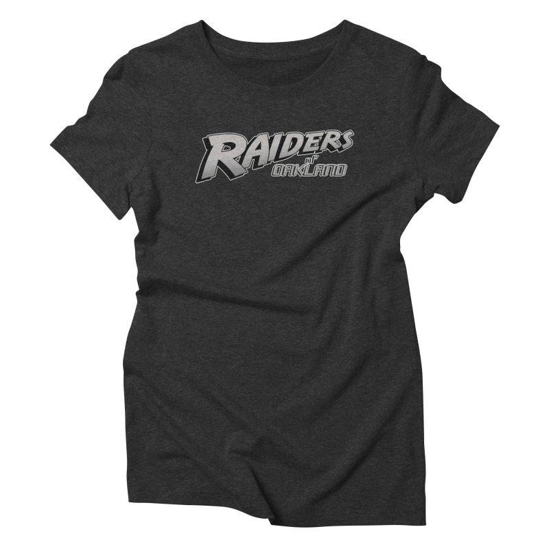 Raiders of Oakland (for now..) Women's Triblend T-Shirt by Mike Hampton's T-Shirt Shop