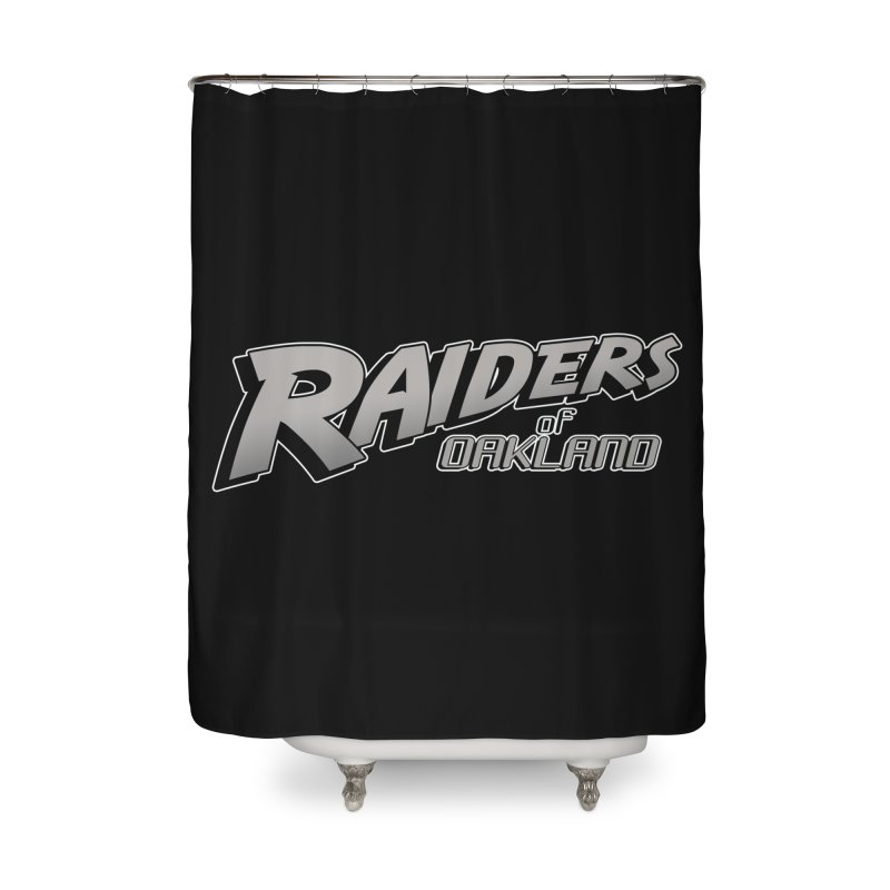 Raiders of Oakland (for now..) Home Shower Curtain by Mike Hampton's T-Shirt Shop