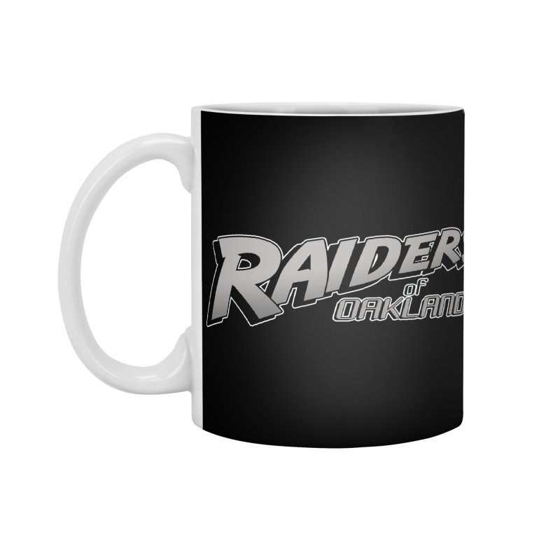 Raiders of Oakland (for now..) Accessories Standard Mug by Mike Hampton's T-Shirt Shop