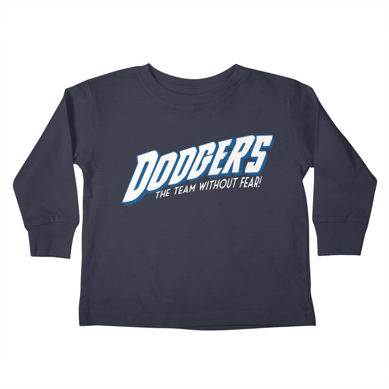 The Team Without Fear! Kids Toddler Longsleeve T-Shirt by Mike Hampton's T-Shirt Shop