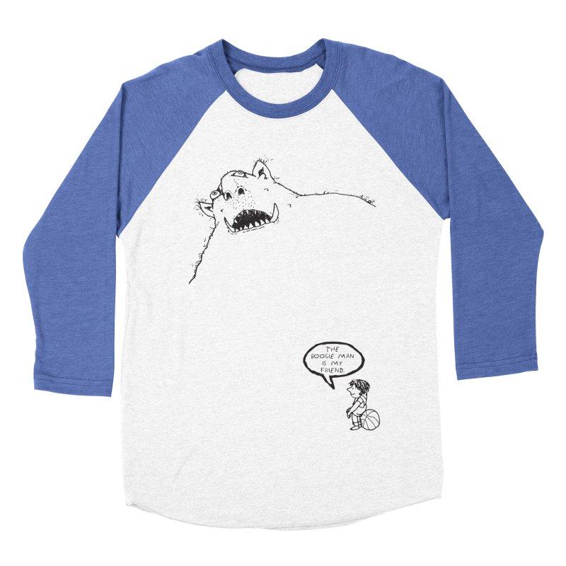 The Boogie Man is my Friend Men's Baseball Triblend Longsleeve T-Shirt by Mike Hampton's T-Shirt Shop