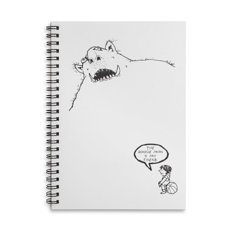 The Boogie Man is my Friend Accessories Lined Spiral Notebook by Mike Hampton's T-Shirt Shop