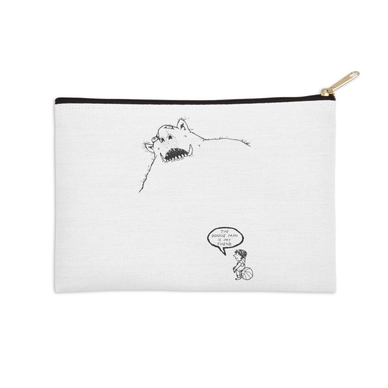 The Boogie Man is my Friend Accessories Zip Pouch by Mike Hampton's T-Shirt Shop