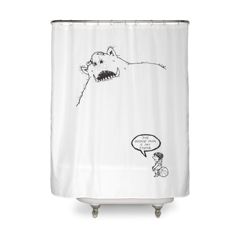 The Boogie Man is my Friend Home Shower Curtain by Mike Hampton's T-Shirt Shop
