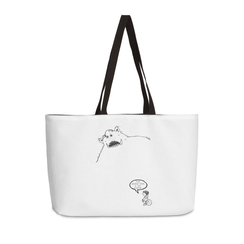 The Boogie Man is my Friend Accessories Weekender Bag Bag by Mike Hampton's T-Shirt Shop
