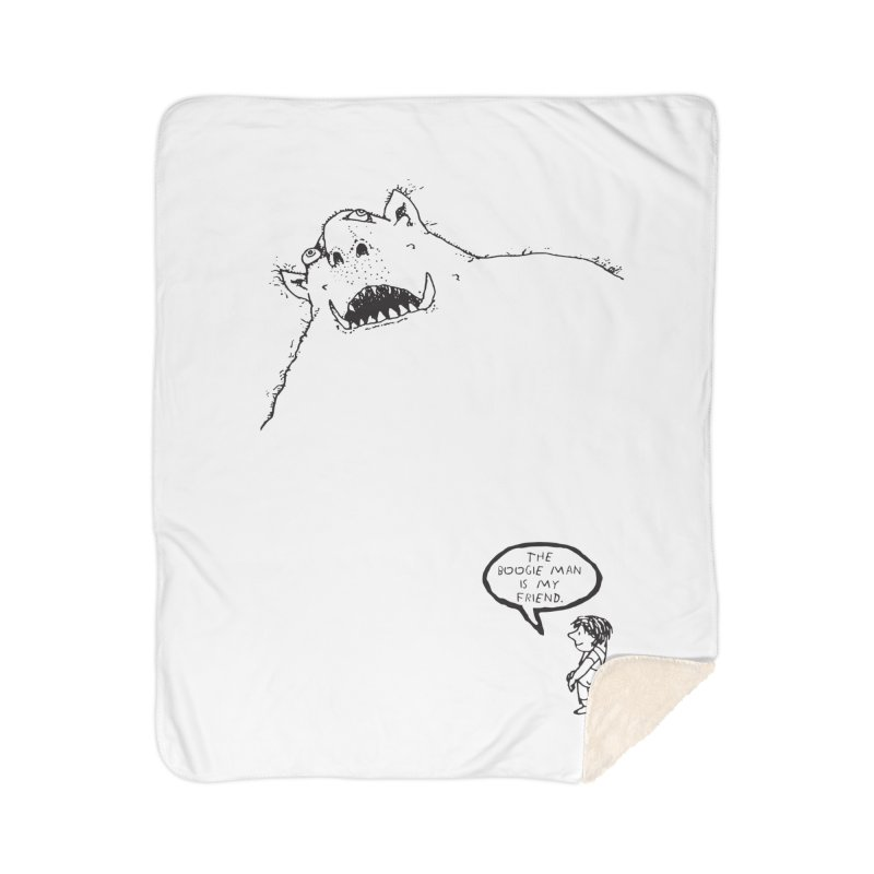 The Boogie Man is my Friend Home Sherpa Blanket Blanket by Mike Hampton's T-Shirt Shop