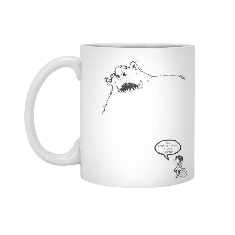 The Boogie Man is my Friend Accessories Standard Mug by Mike Hampton's T-Shirt Shop