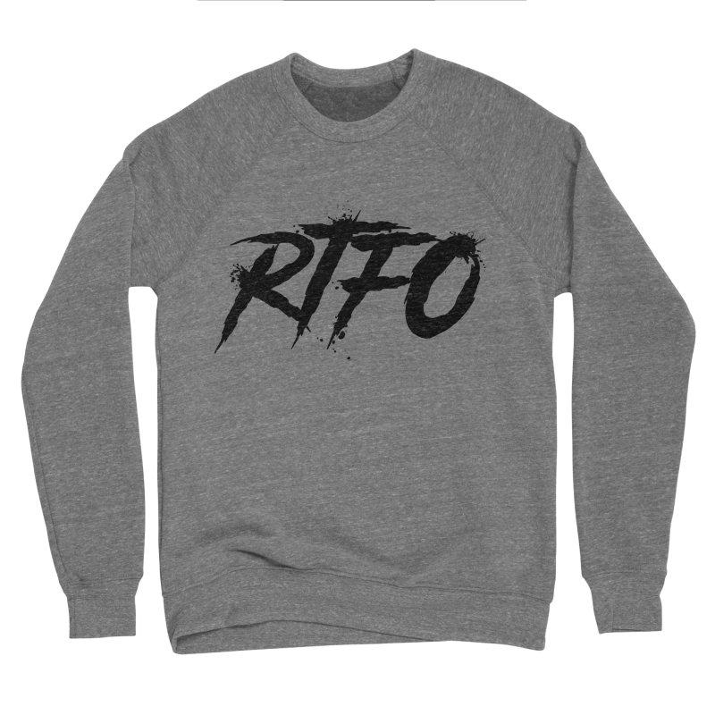 RTFO Women's Sponge Fleece Sweatshirt by Mike Hampton's T-Shirt Shop