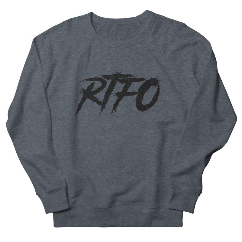 RTFO Women's French Terry Sweatshirt by Mike Hampton's T-Shirt Shop