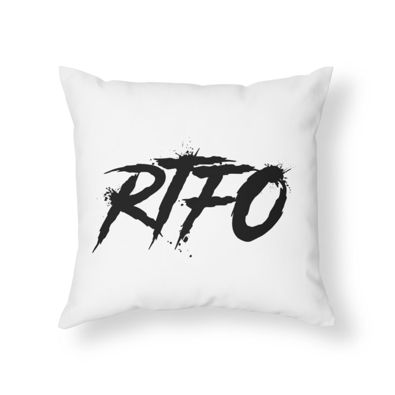 RTFO Home Throw Pillow by Mike Hampton's T-Shirt Shop