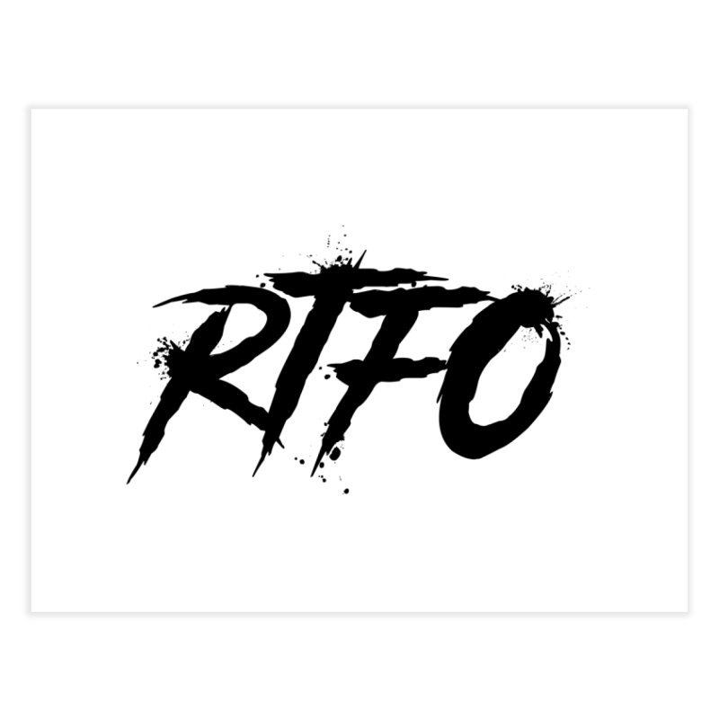 RTFO Home Fine Art Print by Mike Hampton's T-Shirt Shop