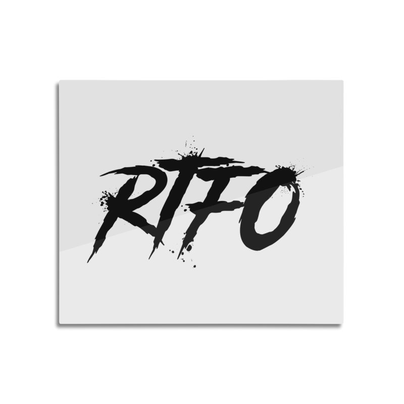 RTFO Home Mounted Aluminum Print by Mike Hampton's T-Shirt Shop