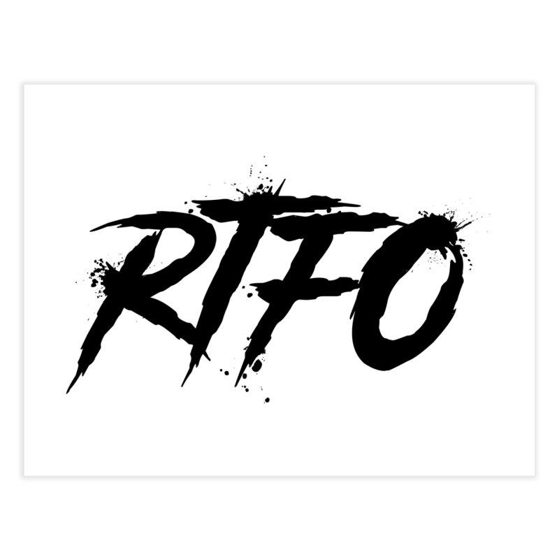 RTFO Home Fine Art Print by Mike Hampton's T-Shirt Shop