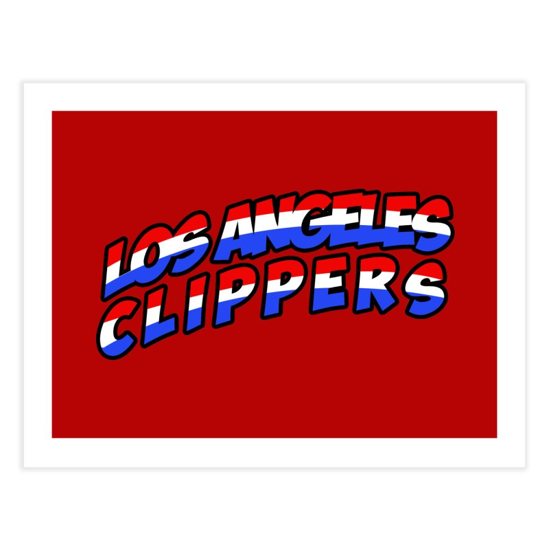 The Other Team in LA Home Fine Art Print by Mike Hampton's T-Shirt Shop