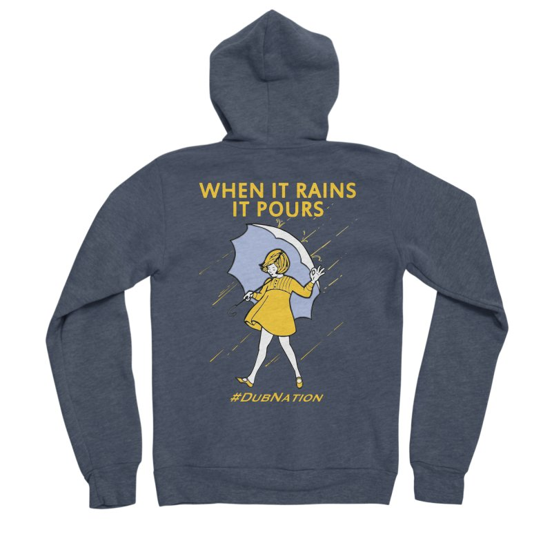 In the Bay When it Rains, it Pours Women's Sponge Fleece Zip-Up Hoody by Mike Hampton's T-Shirt Shop