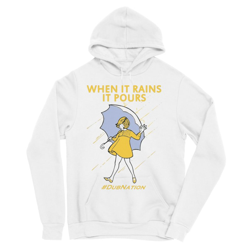 In the Bay When it Rains, it Pours Women's Sponge Fleece Pullover Hoody by Mike Hampton's T-Shirt Shop