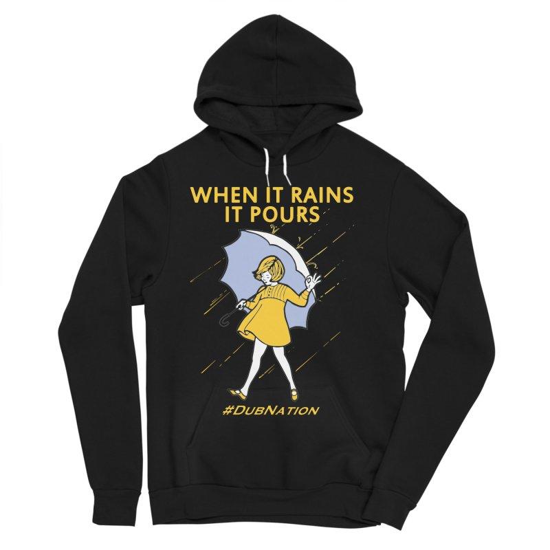 In the Bay When it Rains, it Pours Women's Sponge Fleece Pullover Hoody by Mike Hampton's T-Shirt Shop