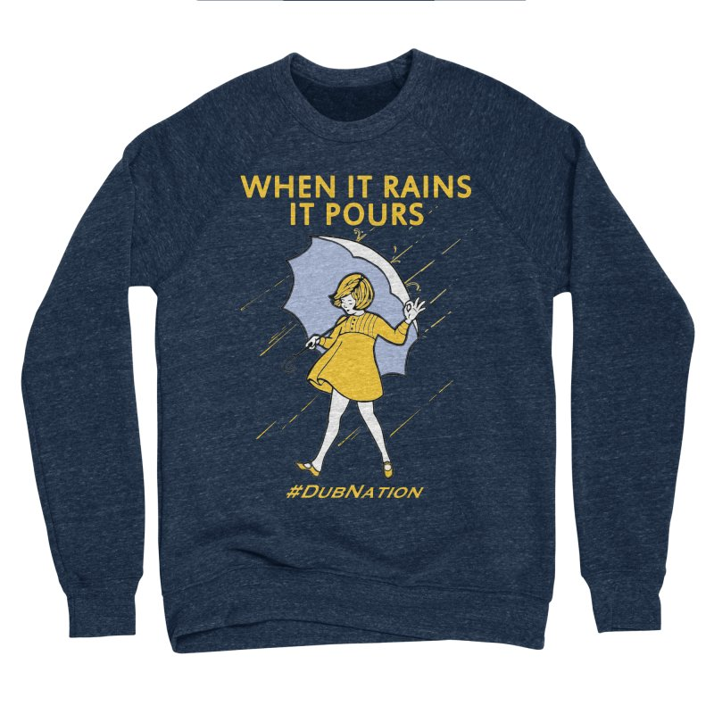In the Bay When it Rains, it Pours Men's Sponge Fleece Sweatshirt by Mike Hampton's T-Shirt Shop