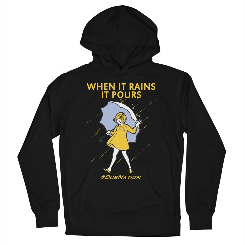 In the Bay When it Rains, it Pours Men's French Terry Pullover Hoody by Mike Hampton's T-Shirt Shop
