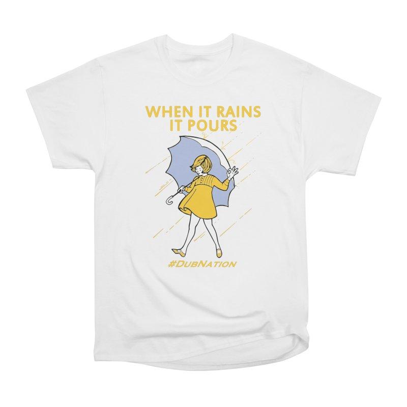 In the Bay When it Rains, it Pours Men's Heavyweight T-Shirt by Mike Hampton's T-Shirt Shop