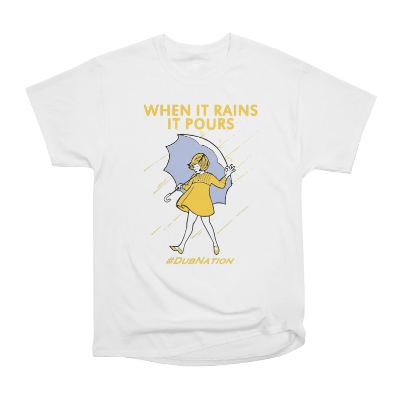 In the Bay When it Rains, it Pours Women's T-Shirt by Mike Hampton's T-Shirt Shop