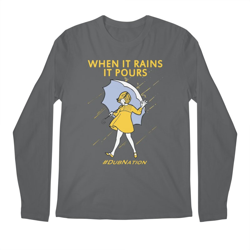 In the Bay When it Rains, it Pours Men's Longsleeve T-Shirt by Mike Hampton's T-Shirt Shop