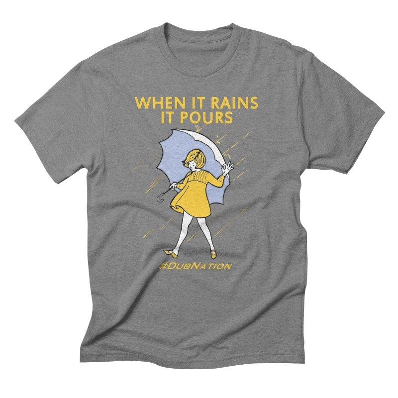 In the Bay When it Rains, it Pours Men's Triblend T-Shirt by Mike Hampton's T-Shirt Shop