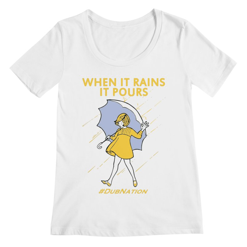 In the Bay When it Rains, it Pours Women's Regular Scoop Neck by Mike Hampton's T-Shirt Shop