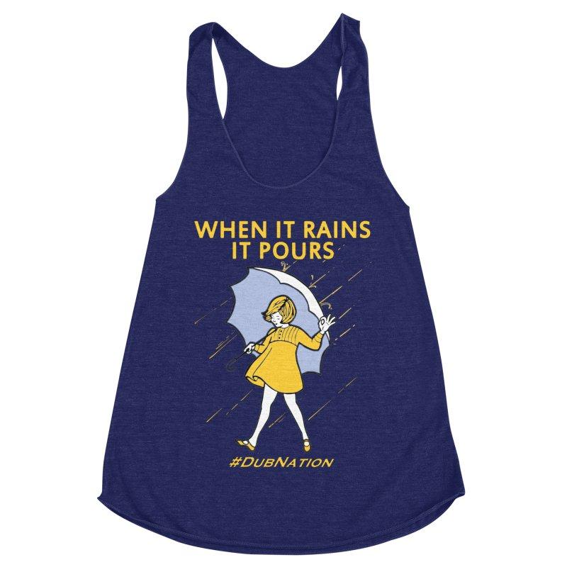 In the Bay When it Rains, it Pours Women's Tank by Mike Hampton's T-Shirt Shop