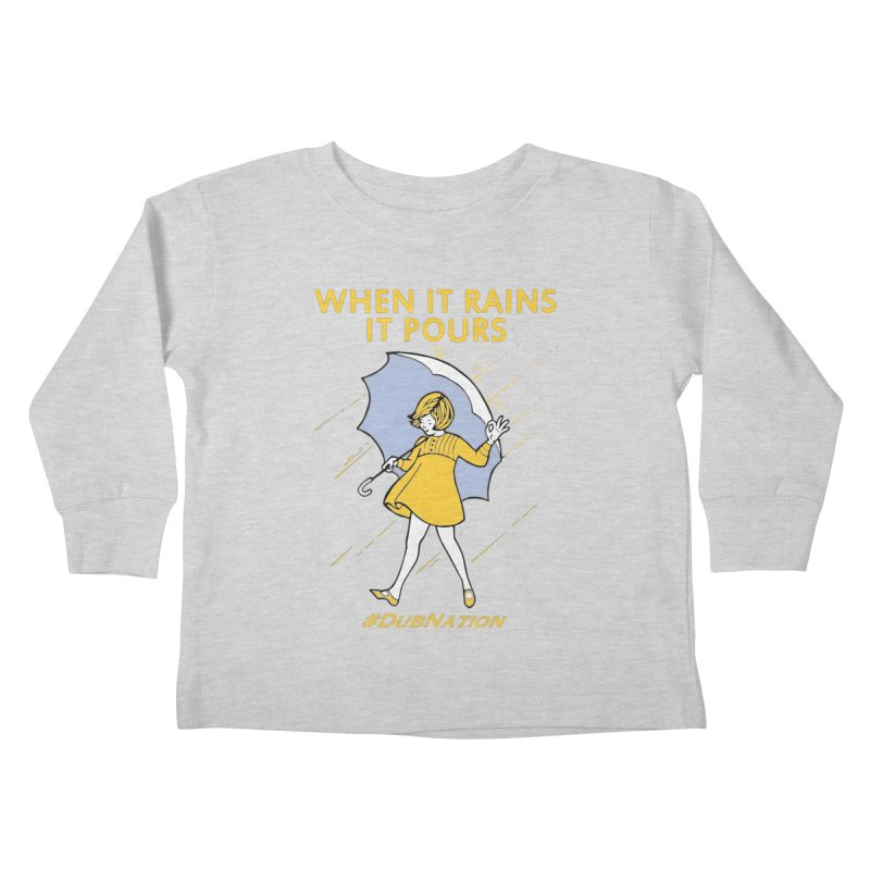 In the Bay When it Rains, it Pours Kids Toddler Longsleeve T-Shirt by Mike Hampton's T-Shirt Shop