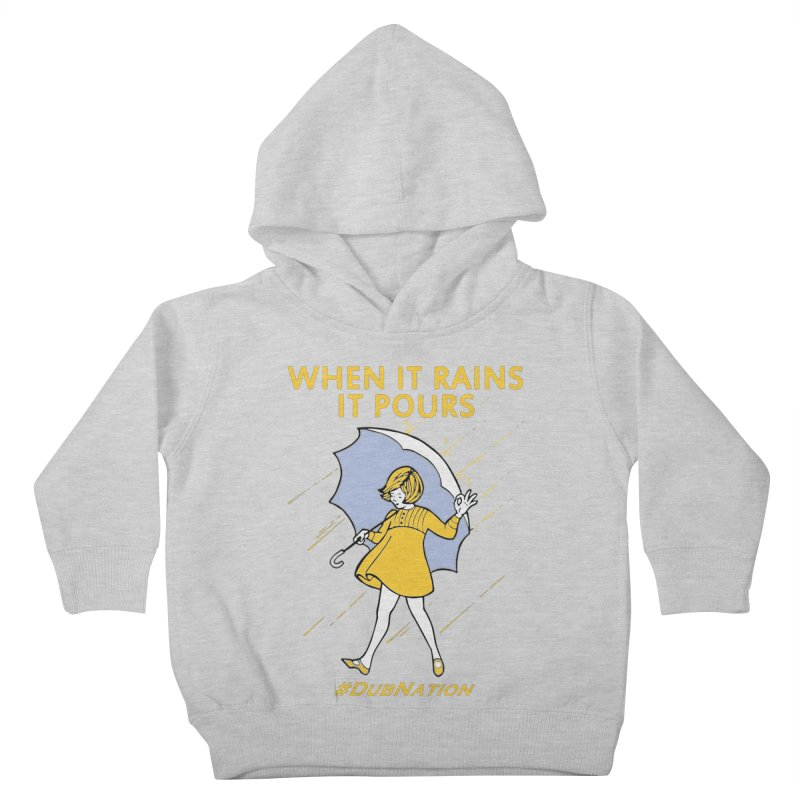 In the Bay When it Rains, it Pours Kids Toddler Pullover Hoody by Mike Hampton's T-Shirt Shop