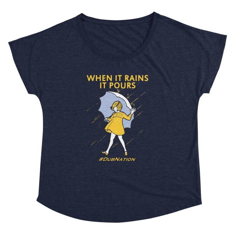 In the Bay When it Rains, it Pours Women's Dolman Scoop Neck by Mike Hampton's T-Shirt Shop