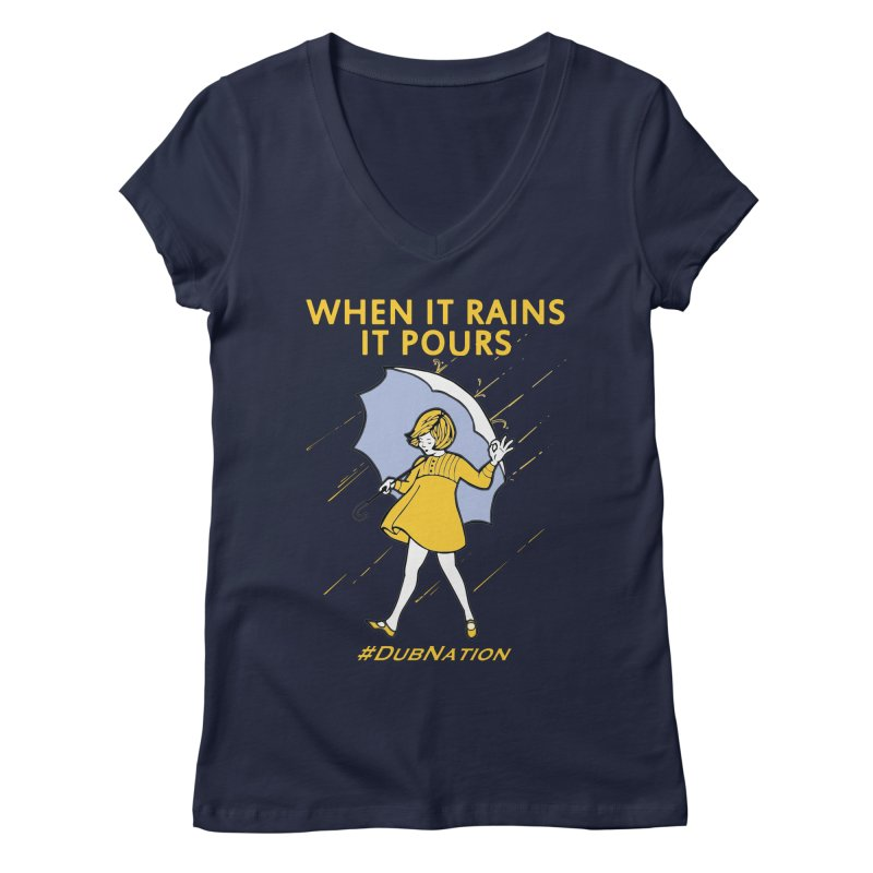 In the Bay When it Rains, it Pours Women's V-Neck by Mike Hampton's T-Shirt Shop