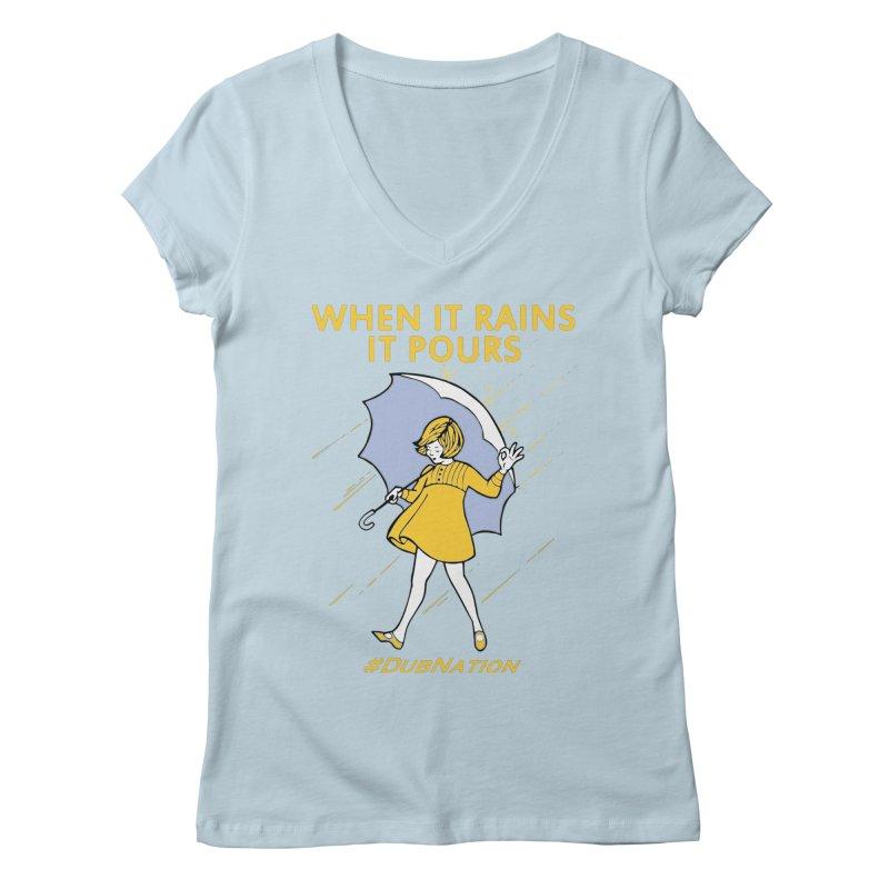 In the Bay When it Rains, it Pours Women's V-Neck by Mike Hampton's T-Shirt Shop