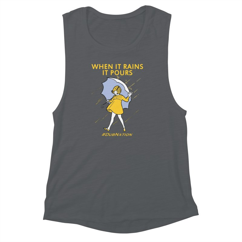In the Bay When it Rains, it Pours Women's Muscle Tank by Mike Hampton's T-Shirt Shop