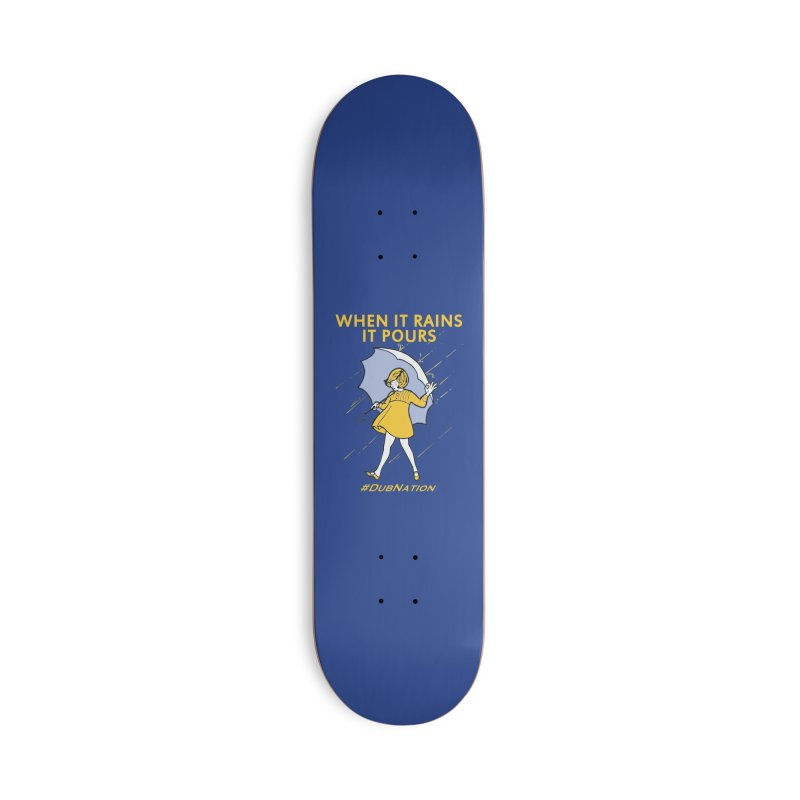 In the Bay When it Rains, it Pours Accessories Skateboard by Mike Hampton's T-Shirt Shop