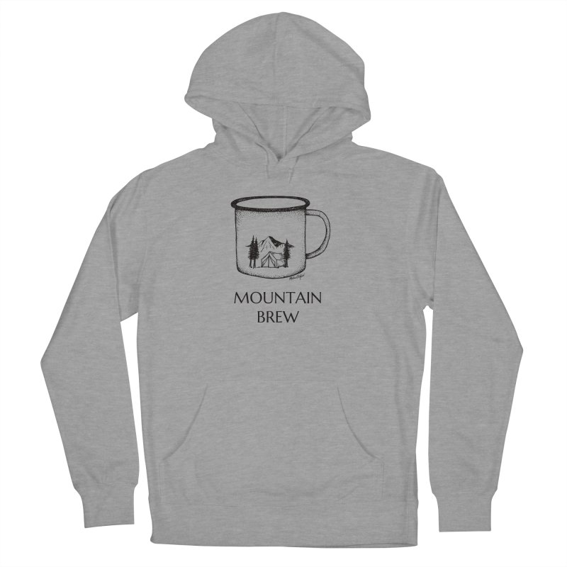 Mountain Brew Women's Pullover Hoody by Mike Petzold's Artist Shop