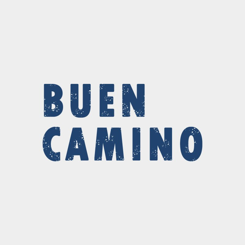 Buen Camino! Women's T-Shirt by Mike Petzold's Artist Shop