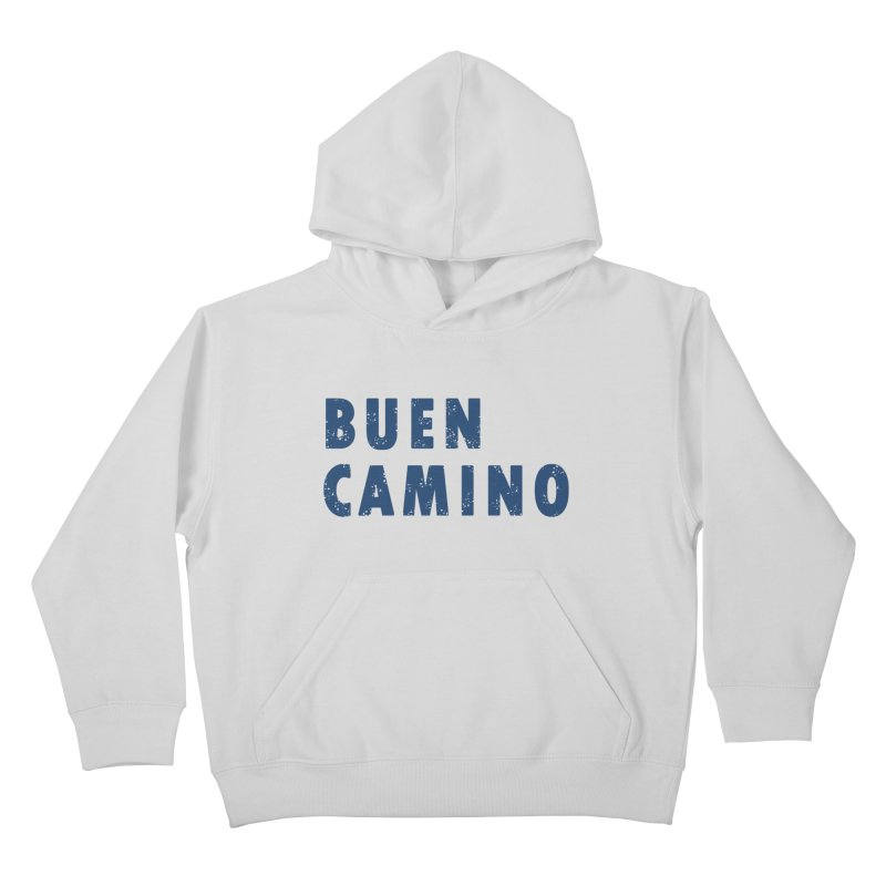 Buen Camino! Kids Pullover Hoody by Mike Petzold's Artist Shop