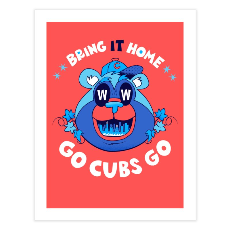 GO CUBS GO  Home Fine Art Print by Mike Dornseif's Artist Shop