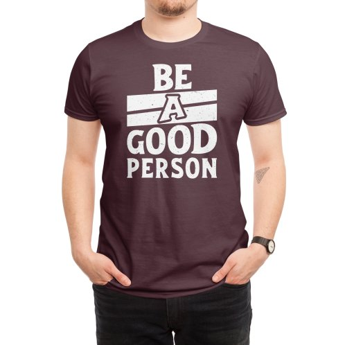 image for Be A Good Person
