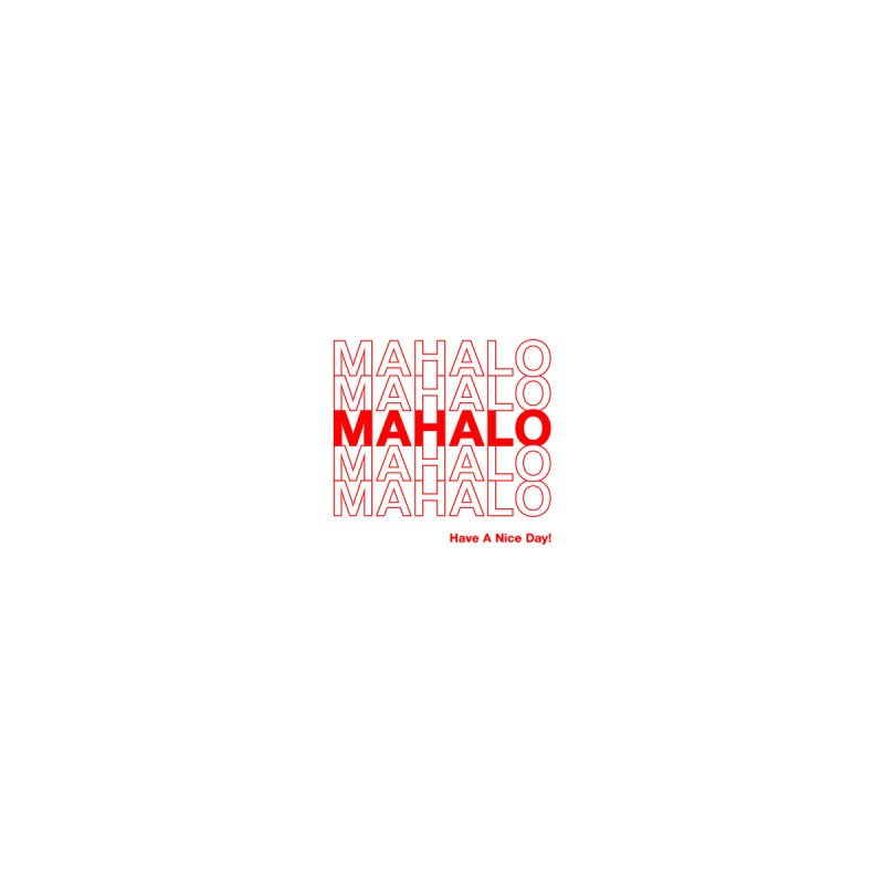 Mahalo! (Pocket Size) Men's T-Shirt by Miotsi's Artist Shop