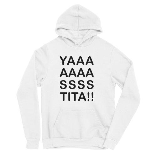 image for YAAAAAAASSSS TITA!!