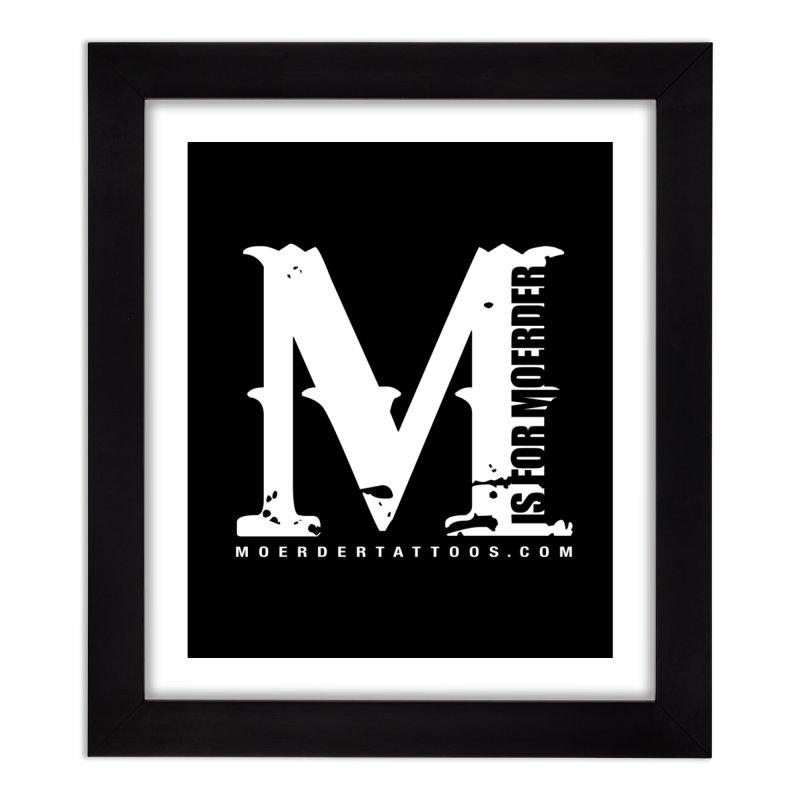 M is for Moerder Home Framed Fine Art Print by MoerderTattoosandGallery's Artist Shop