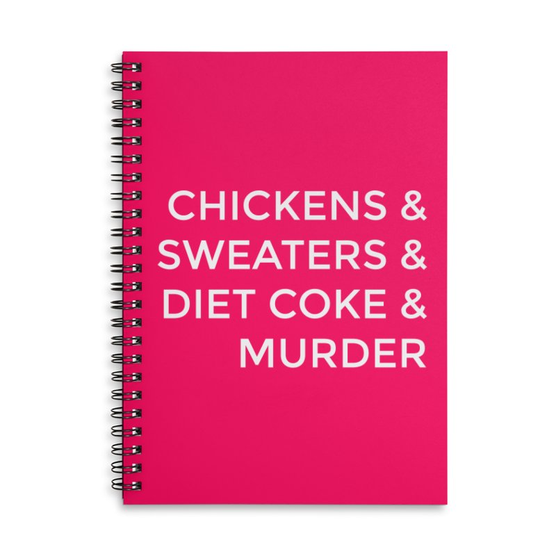 Chickens & Sweaters & Diet Coke & Murder Accessories Lined Spiral Notebook by Moms And Murder Merch