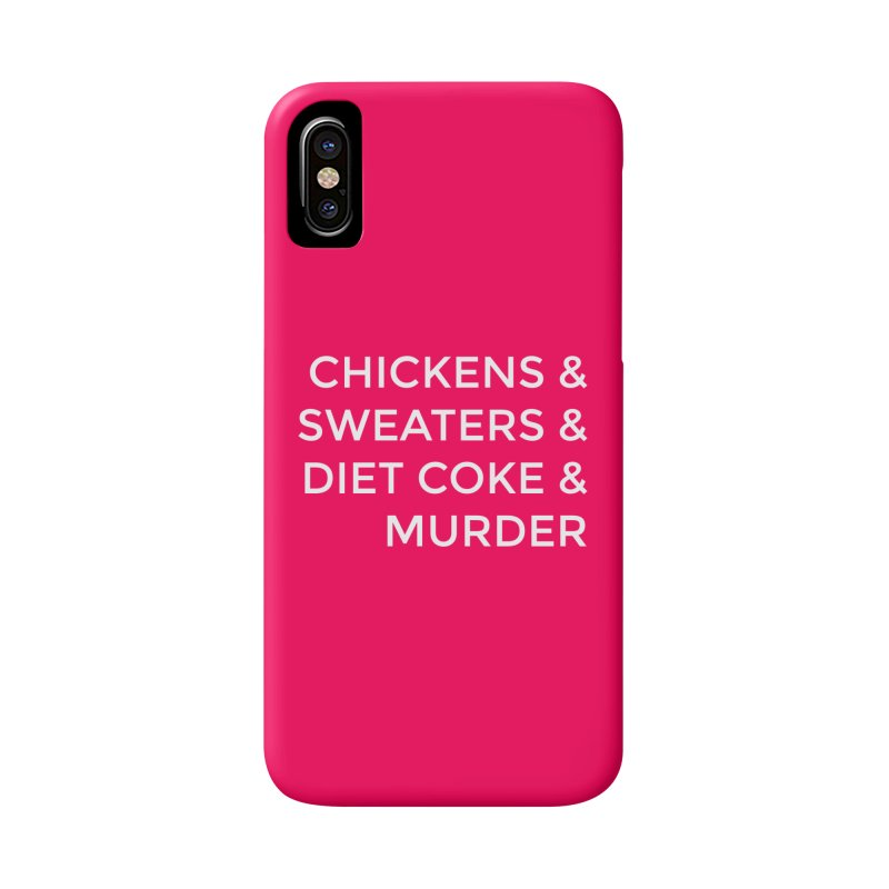 Chickens & Sweaters & Diet Coke & Murder Accessories  by Moms And Murder Merch