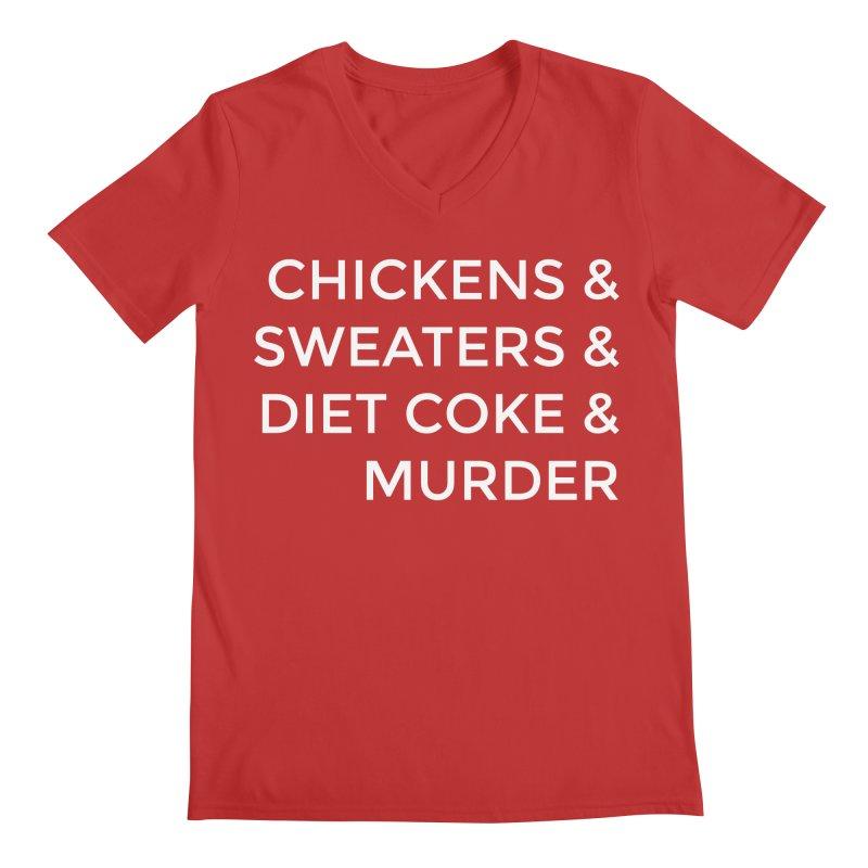 Chickens & Sweaters & Diet Coke & Murder Men's V-Neck by Moms And Murder Merch
