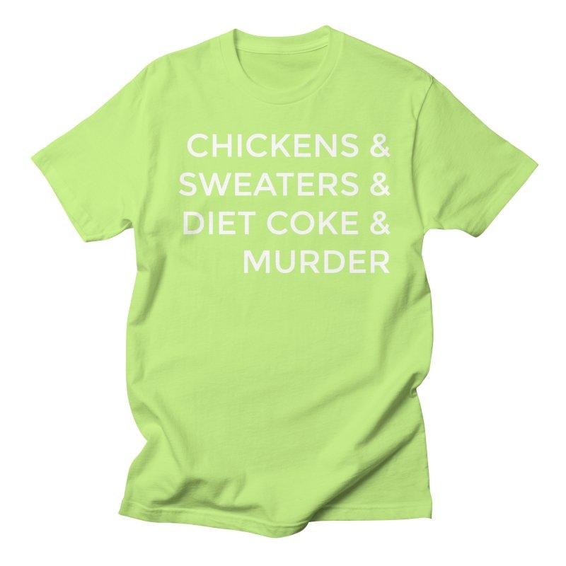 Chickens & Sweaters & Diet Coke & Murder Men's Regular T-Shirt by Moms And Murder Merch