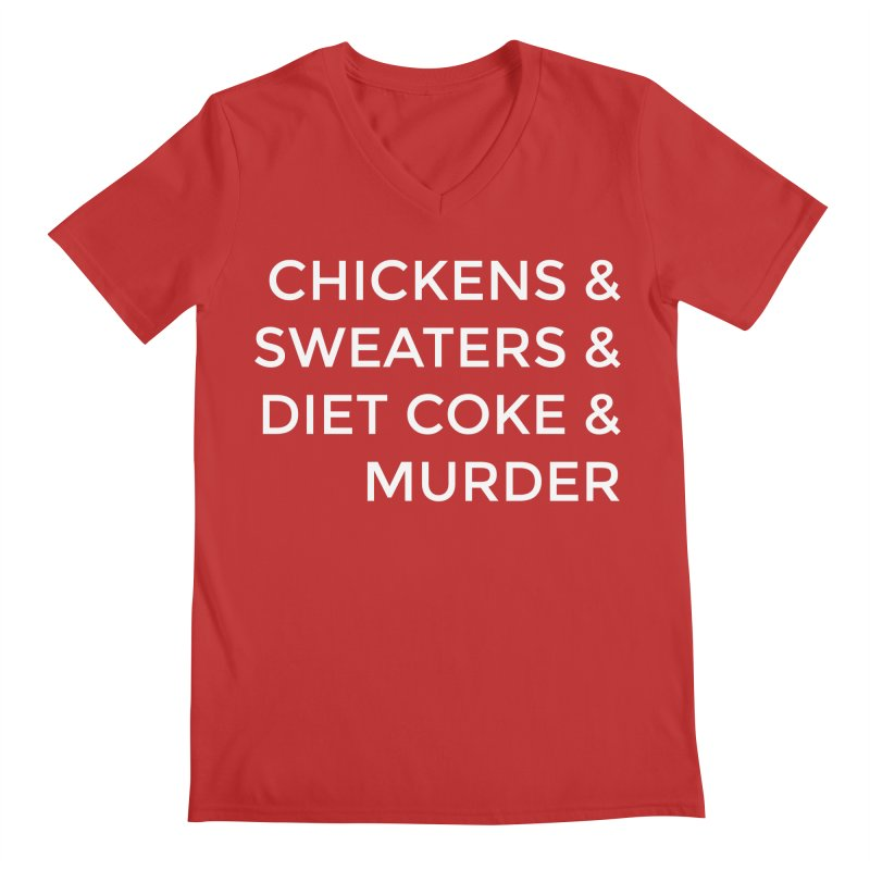 Chickens & Sweaters & Diet Coke & Murder Men's V-Neck by Moms And Murder Merch